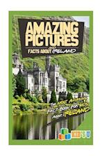 Amazing Pictures and Facts about Ireland