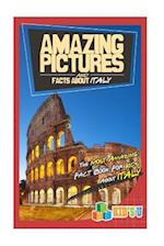 Amazing Pictures and Facts about Italy