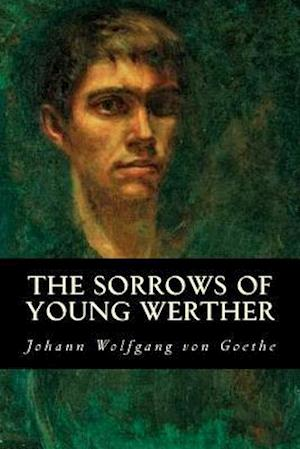 Bog, paperback The Sorrows of Young Werther af Johann Wolfgang von Goethe