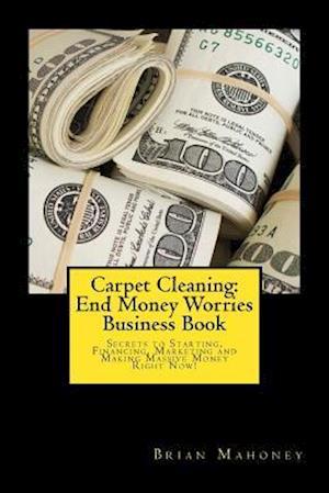 Bog, paperback Carpet Cleaning af Brian Mahoney