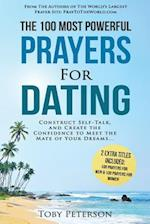 Prayer the 100 Most Powerful Prayers for Dating 2 Amazing Books Included to Pray for Men & Women
