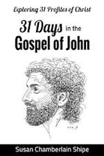 31 Days in the Gospel of John af Susan Chamberlain Shipe