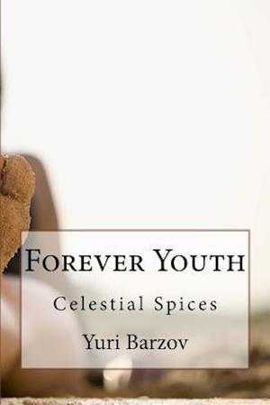 Bog, paperback Forever Youth af MR Yuri N. Barzov