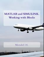 MATLAB and Simulink. Working with Blocks