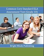 Common Core Standard Ela Assessment Test (Grade 10)