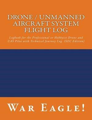 Bog, paperback Drone / Unmanned Aircraft System Flight Log