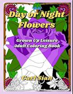 Day or Night Flowers