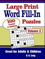 Large Print Word Fill-In Puzzles, Volume 2