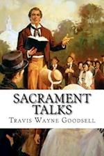 Sacrament Talks