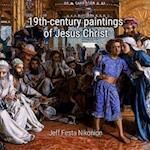 19th-Century Paintings of Jesus Christ