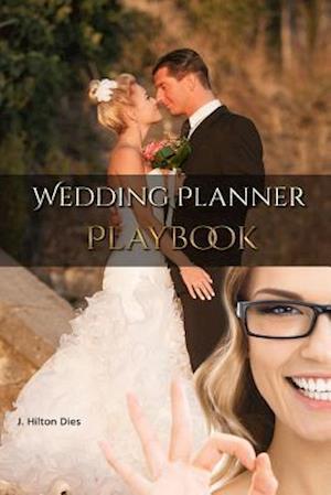 Wedding Planner's Playbook af J. H. Dies