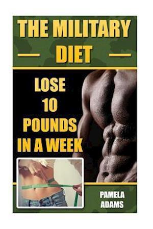 Bog, paperback The Military Diet af Pamela Adams
