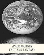 Space Journey Fact and Fantasy