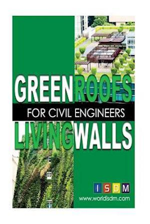 Bog, paperback Green Roofs and Living Walls for Civil Engineers