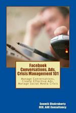 Facebook Community, Ads, Crisis Management 101
