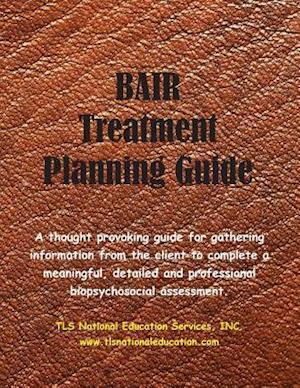 Bair Treatment Planning Guide af Dr George Bair, Fabio Tagliasacchi Mba