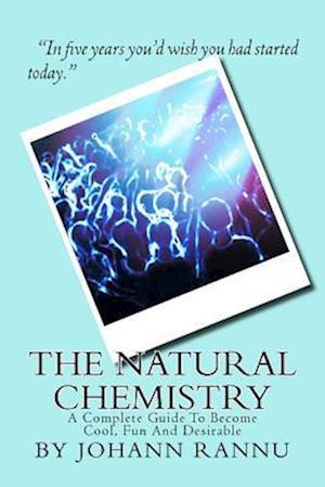 Bog, paperback The Natural Chemistry af Johann Rannu