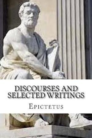 Bog, paperback Discourses and Selected Writings af Epictetus