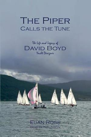 Bog, paperback The Piper Calls the Tune (Second Edition) af Euan Ross