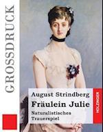 Fraulein Julie (Grossdruck)