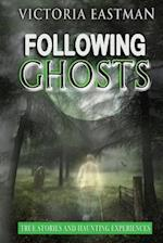 Following Ghosts