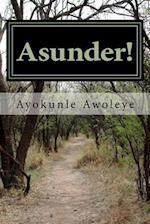 Asunder!