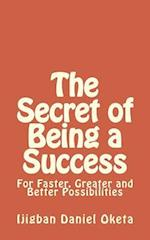 The Secret of Being a Success