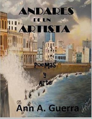 Andares de Un Artista af MS Ann a. Guerra