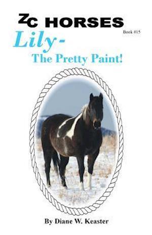 Bog, paperback Lily-The Pretty Paint af Diane W. Keaster