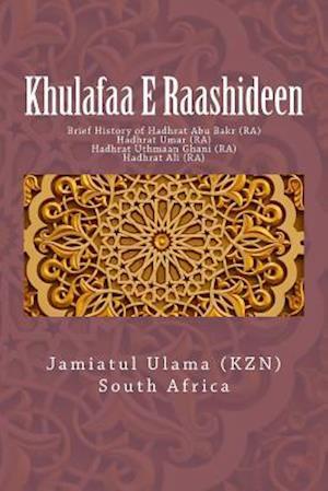 Bog, paperback Khulafaa E Raashideen af Jamiatul Ulama South Africa