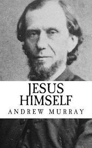 Bog, paperback Jesus Himself af Andrew Murray