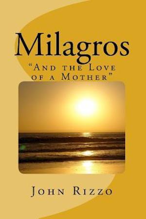 Bog, paperback Milagros af John Kennedy Rizzo
