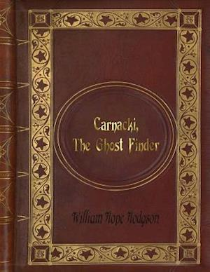 Bog, paperback William Hope Hodgson - Carnacki, the Ghost Finder af William Hope Hodgson