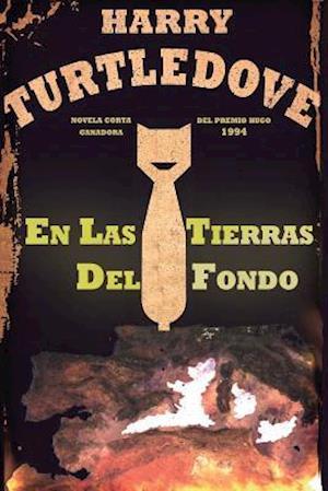 Bog, paperback En Las Tierras del Fondo af Harry Turtledove