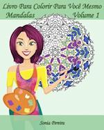 Livro Para Colorir Para Voce Mesmo - Mandalas - Volume 1 af Sonia Pereira