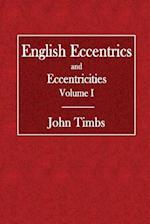 English Eccentrics and Eccentricity Volume I