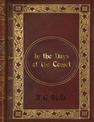 Bog, paperback H. G. Wells - In the Days of the Comet af H. G. Wells