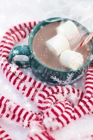 Bog, paperback Hot Chocolate and a Candy Cane Scarf, for the Love of Christmas af Unique Journal