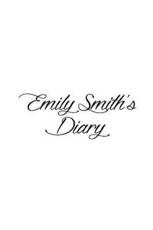 Emily Smith's Diary af Preston Publishing London