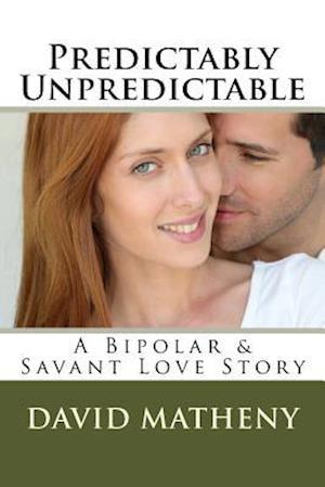 Bog, paperback Predictably Unpredictable af David Matheny