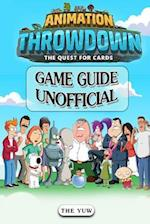 Animation Throwdown the Quest for Cards Game Guide Unofficial