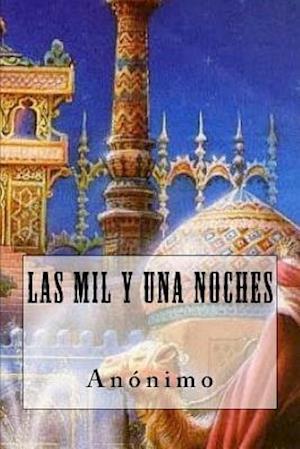 Bog, paperback Las Mil y Una Noches (Spanish Edition) af Anonimo