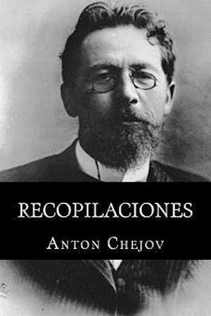 Bog, paperback Recopilaciones (Spanish Edition) af Anton Chejov