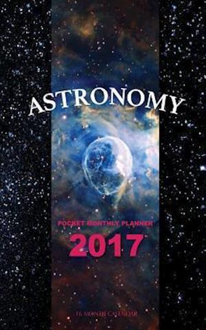 Bog, paperback Astronomy Pocket Monthly Planner 2017 af David Mann