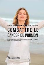 41 Recettes Entierement Naturelles de Repas Pour Combattre Le Cancer Du Poumon