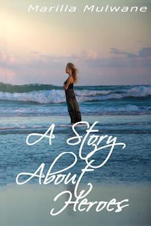 Bog, paperback A Story about Heroes af Marilla Mulwane