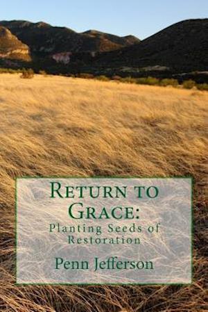Bog, paperback Return to Grace af Penn Jefferson