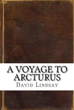 Bog, paperback A Voyage to Arcturus af David Lindsay