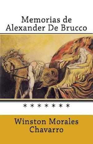 Bog, paperback Memorias de Alexander de Brucco af Winston Morales Chavarro