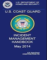 U.S. Coast Guard Incident Management Handbook 2014